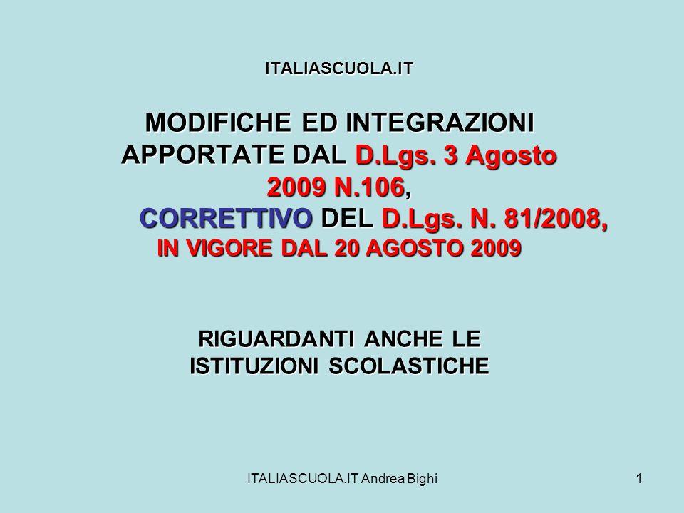 ITALIASCUOLA.IT Andrea Bighi1 ITALIASCUOLA.IT MODIFICHE ED INTEGRAZIONI APPORTATE DAL D.Lgs.