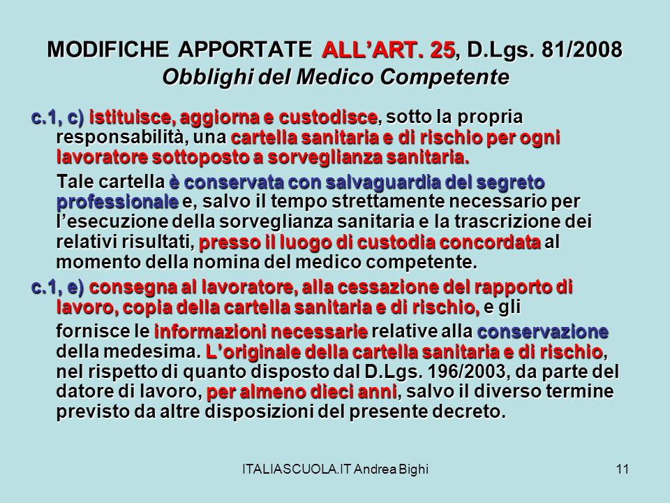 ITALIASCUOLA.IT Andrea Bighi11 MODIFICHE APPORTATE ALLART.