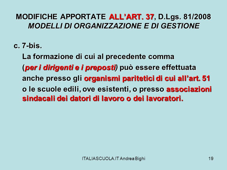 ITALIASCUOLA.IT Andrea Bighi19 MODIFICHE APPORTATE ALLART.