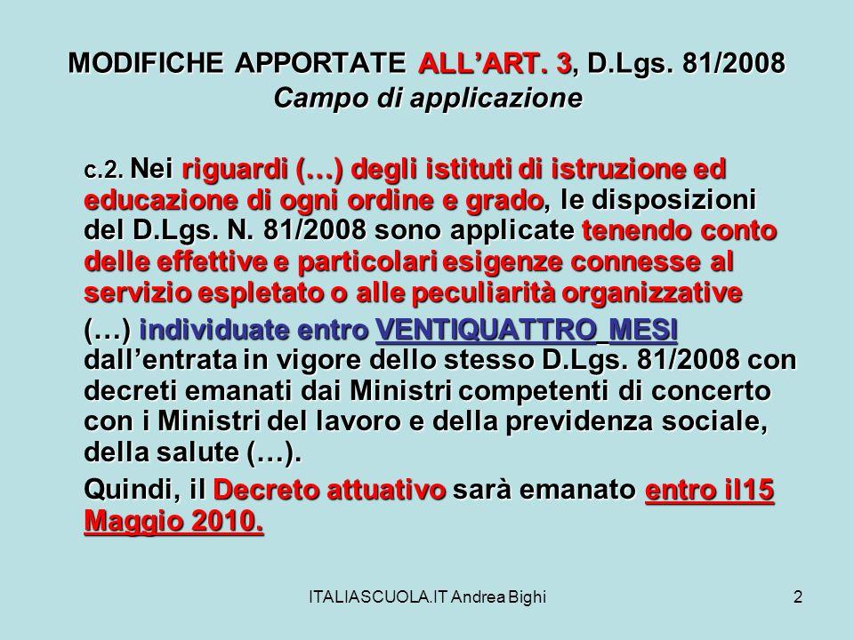ITALIASCUOLA.IT Andrea Bighi2 MODIFICHE APPORTATE ALLART.