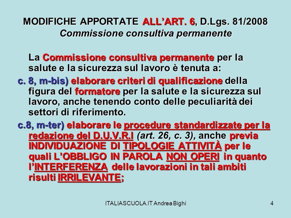 ITALIASCUOLA.IT Andrea Bighi5 MODIFICHE APPORTATE ALLART.