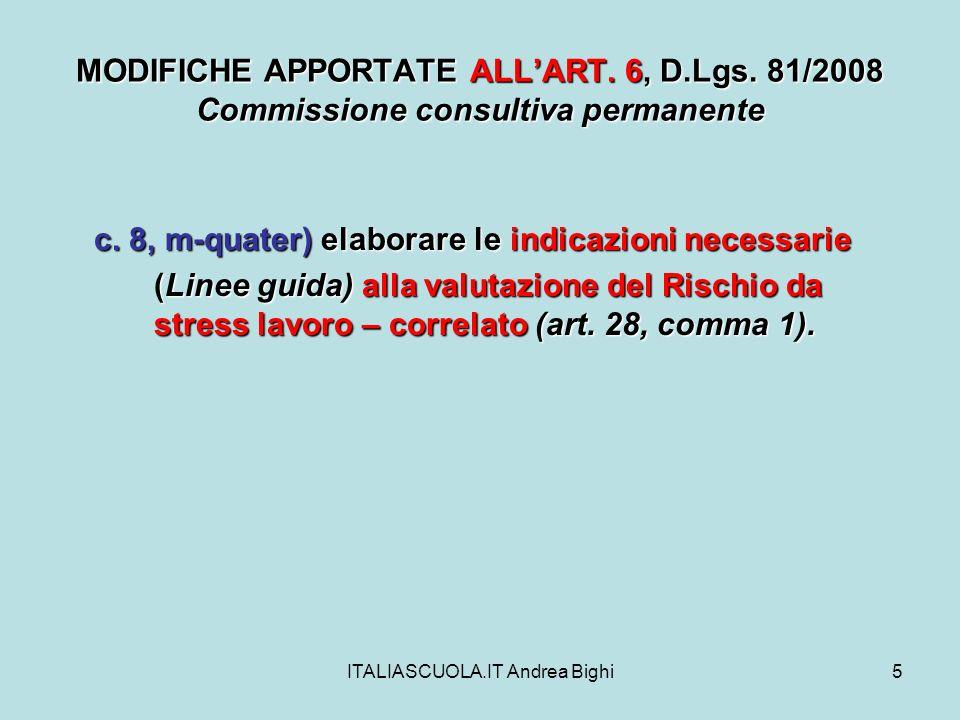 ITALIASCUOLA.IT Andrea Bighi16 MODIFICHE APPORTATE ALLART.
