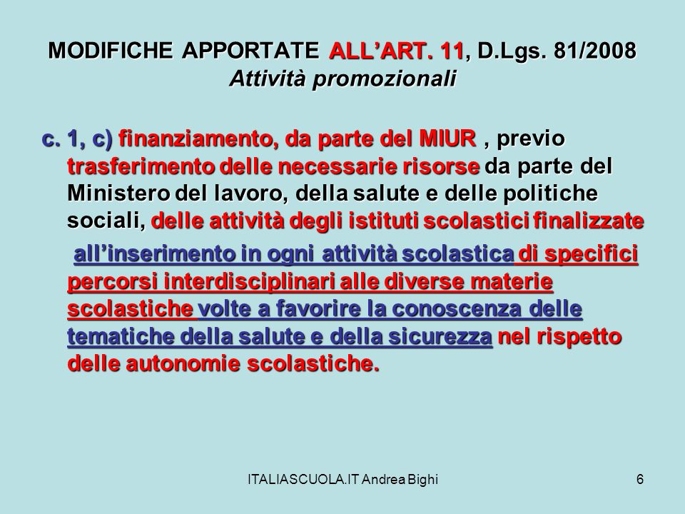ITALIASCUOLA.IT Andrea Bighi6 MODIFICHE APPORTATE ALLART.