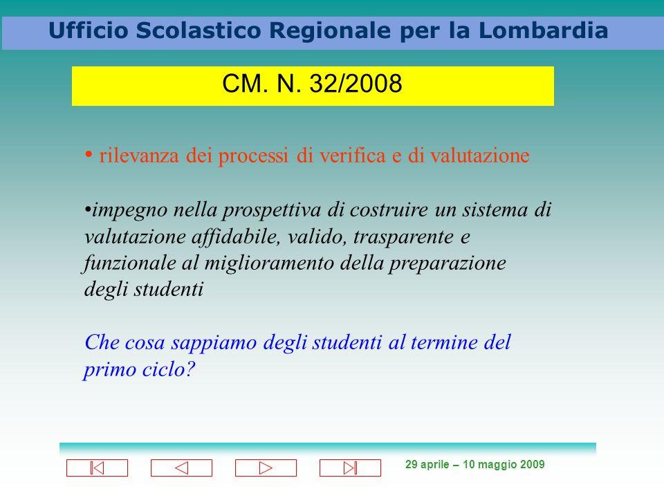 29 aprile – 10 maggio 2009 Ufficio Scolastico Regionale per la Lombardia CM.