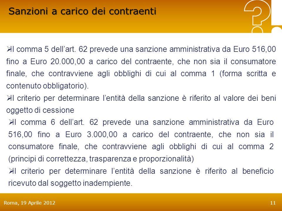 Roma, 19 Aprile 201211 Il comma 5 dellart.
