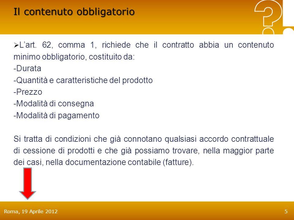 Roma, 19 Aprile 20125 Il contenuto obbligatorio Lart.