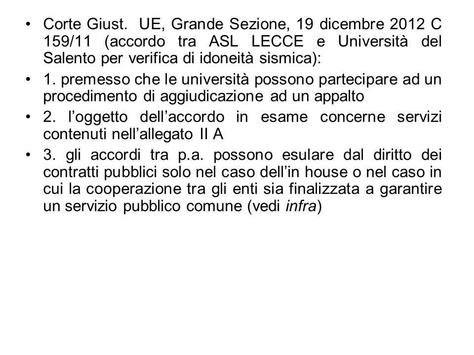 Corte Giust. UE, Grande Sezione, 19 dicembre 2012 C 159/11 (accordo tra ASL LECCE e Università del Salento per verifica di idoneità sismica): 1. preme