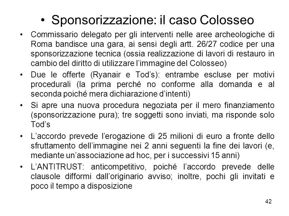 Sponsorizzazione: il caso Colosseo Commissario delegato per gli interventi nelle aree archeologiche di Roma bandisce una gara, ai sensi degli artt. 26