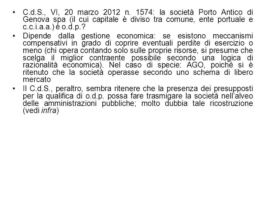 C.d.S., VI, 20 marzo 2012 n. 1574: la società Porto Antico di Genova spa (il cui capitale è diviso tra comune, ente portuale e c.c.i.a.a.) è o.d.p.? D