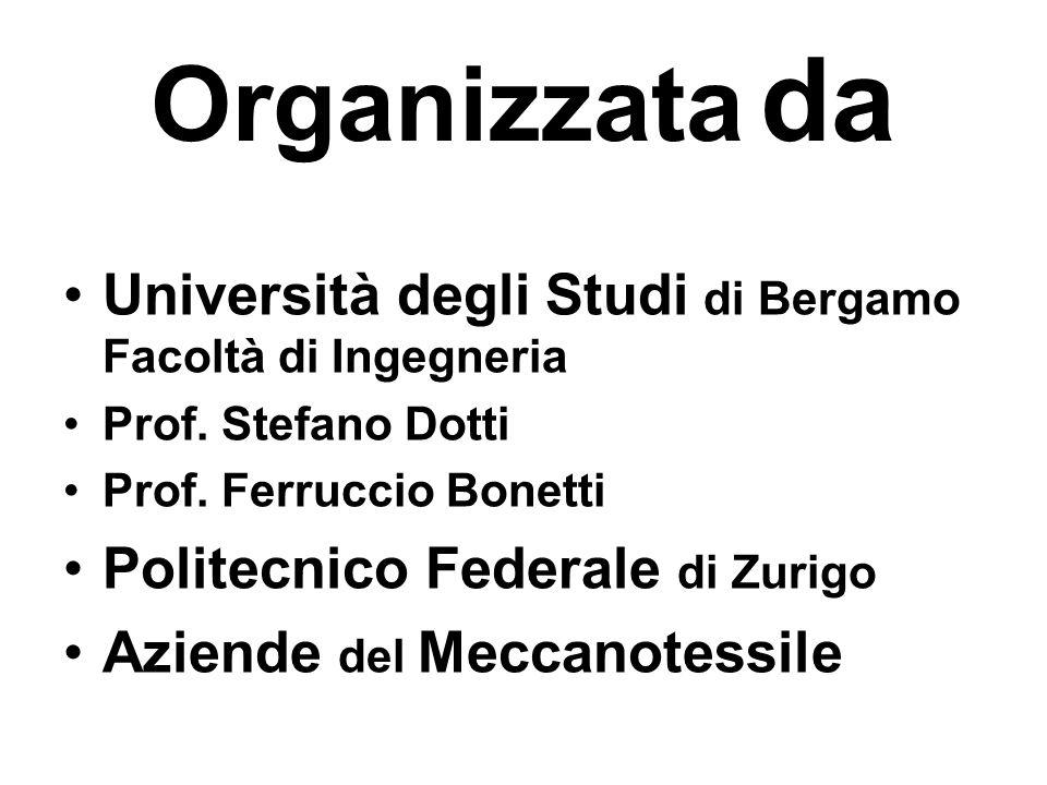 Organizzata da Università degli Studi di Bergamo Facoltà di Ingegneria Prof.