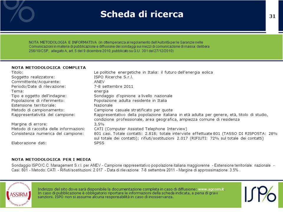 31 NOTA METODOLOGIA E INFORMATIVA (in ottemperanza al regolamento dellAutorità per le Garanzie nelle Comunicazioni in materia di pubblicazione e diffu
