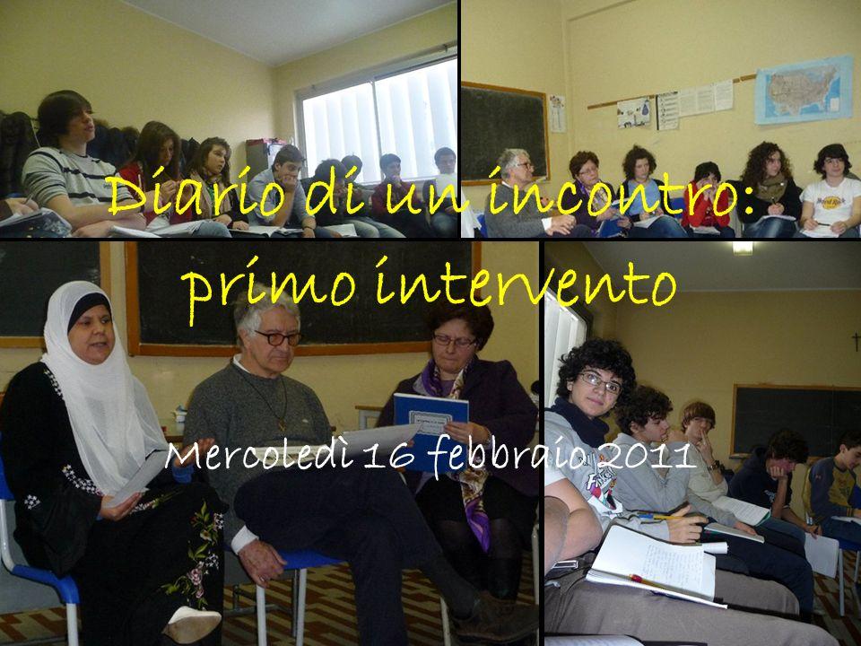 Diario di un incontro: primo intervento Mercoledì 16 febbraio 2011