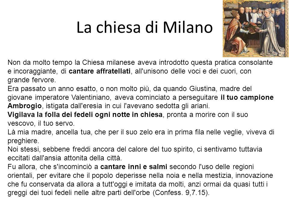 La chiesa di Milano Non da molto tempo la Chiesa milanese aveva introdotto questa pratica consolante e incoraggiante, di cantare affratellati, all'uni