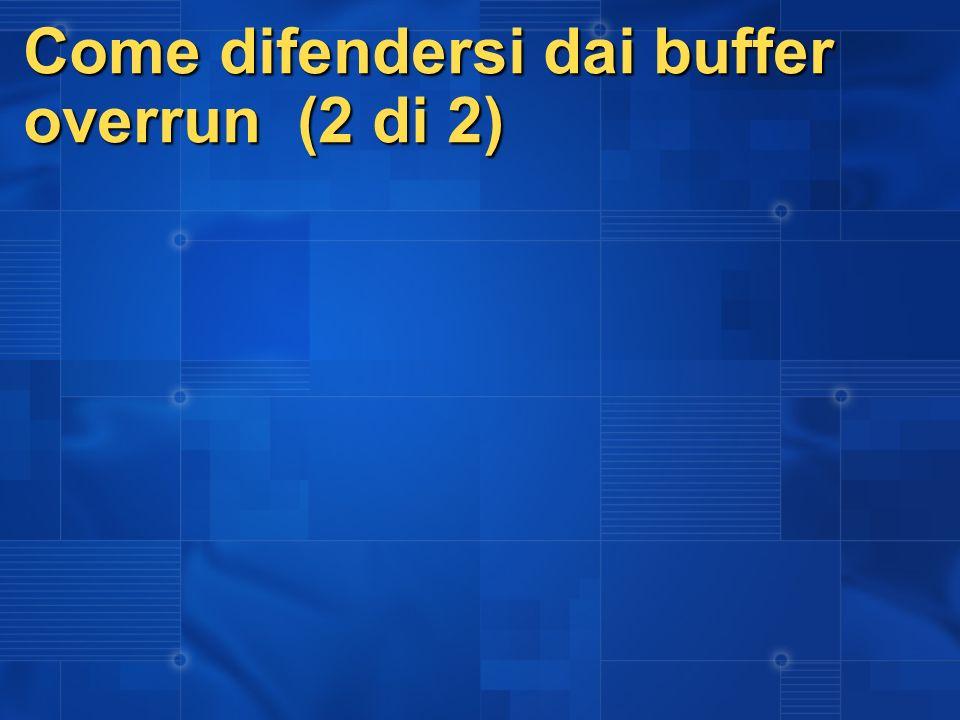 Come difendersi dai buffer overrun (2 di 2)