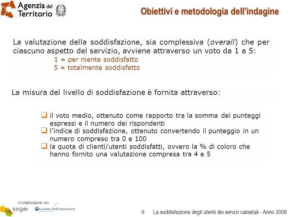27 In collaborazione con La soddisfazione degli utenti dei servizi catastali - Anno 2009 Questionario 2/4