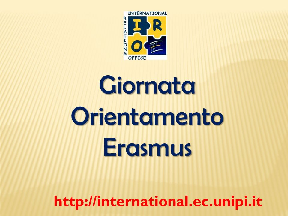 Giornata Orientamento Erasmus http://international.ec.unipi.it