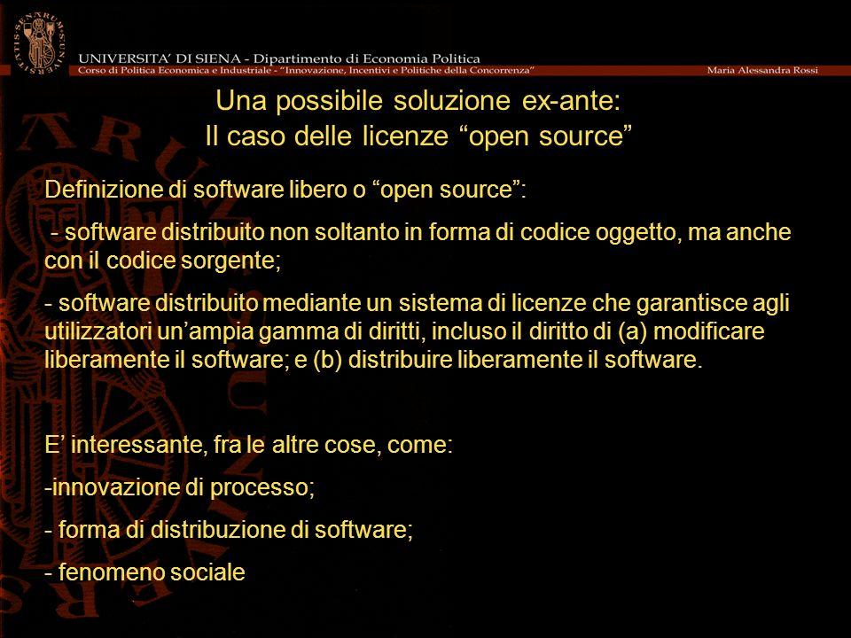 Una possibile soluzione ex-ante: Il caso delle licenze open source Definizione di software libero o open source: - software distribuito non soltanto i