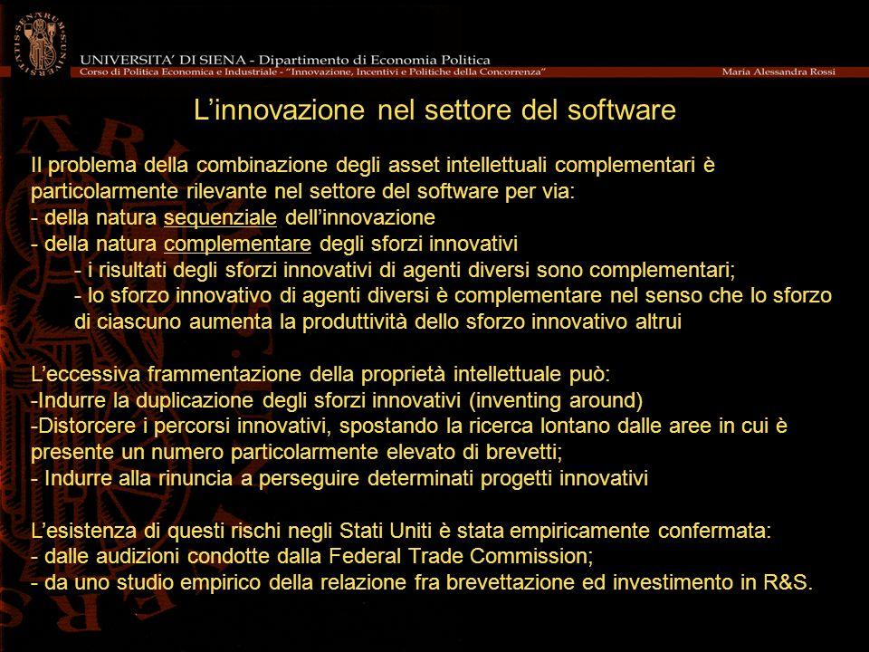 Linnovazione nel settore del software Il problema della combinazione degli asset intellettuali complementari è particolarmente rilevante nel settore d