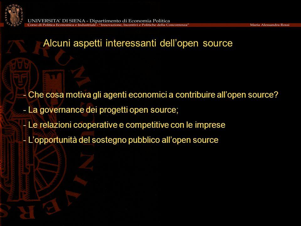 Alcuni aspetti interessanti dellopen source - Che cosa motiva gli agenti economici a contribuire allopen source? - La governance dei progetti open sou