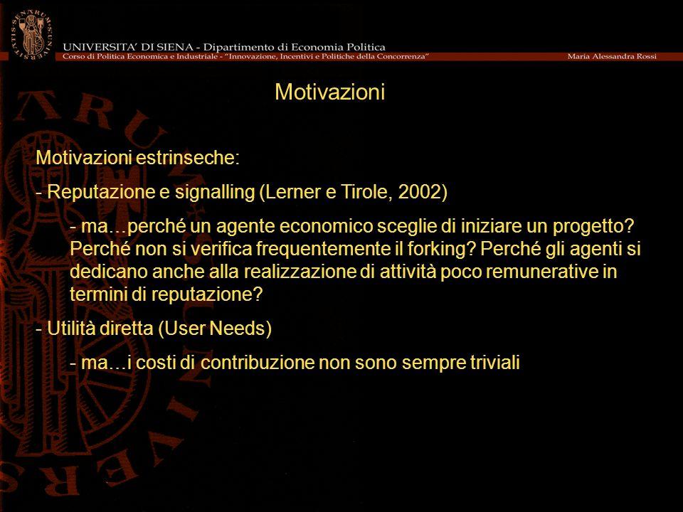 Motivazioni Motivazioni estrinseche: - Reputazione e signalling (Lerner e Tirole, 2002) - ma…perché un agente economico sceglie di iniziare un progett