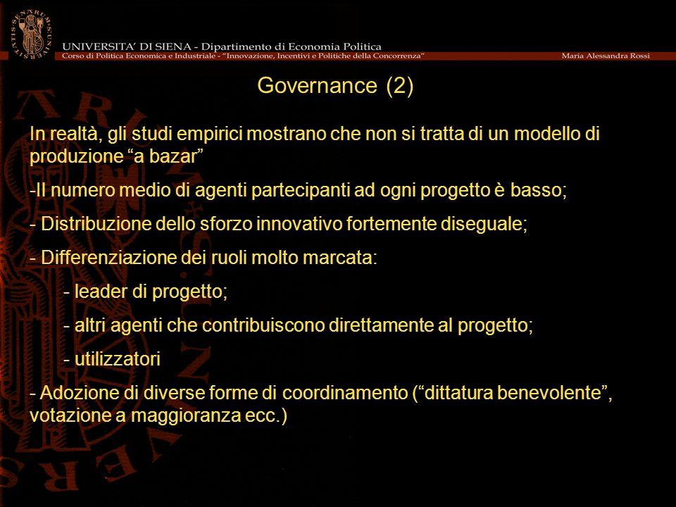 Governance (2) In realtà, gli studi empirici mostrano che non si tratta di un modello di produzione a bazar -Il numero medio di agenti partecipanti ad