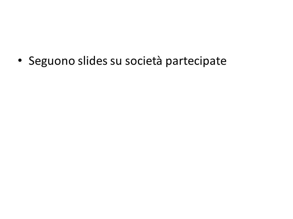 Seguono slides su società partecipate