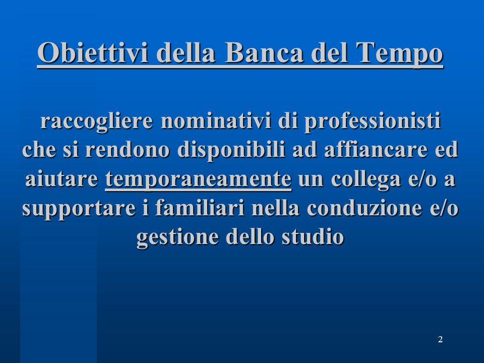 3 Condizioni di accesso alla BdT A titolo esemplificativo: situazioni previste dallart.