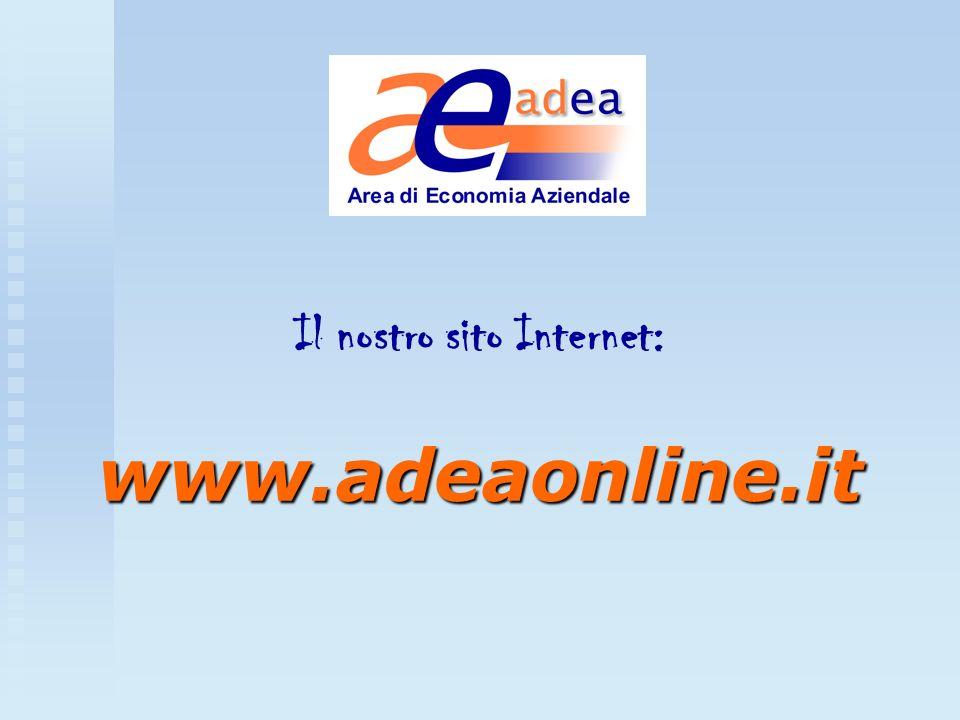 www.adeaonline.it Il nostro sito Internet: