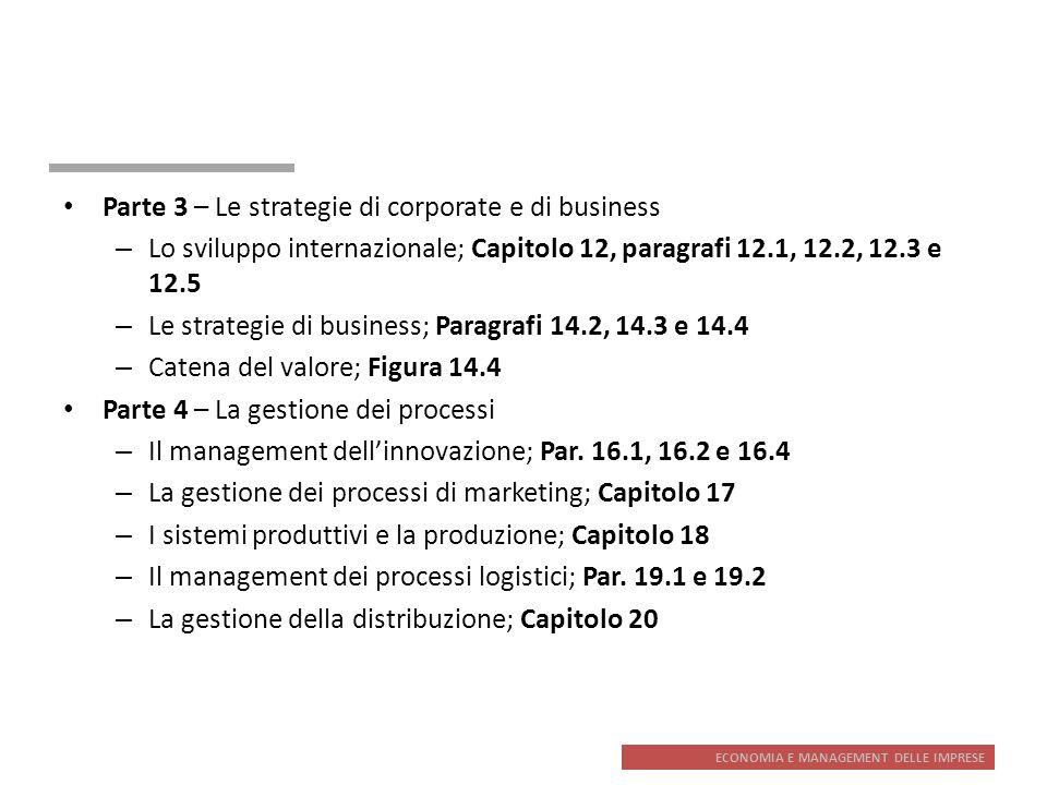ECONOMIA E MANAGEMENT DELLE IMPRESE Parte 3 – Le strategie di corporate e di business – Lo sviluppo internazionale; Capitolo 12, paragrafi 12.1, 12.2,