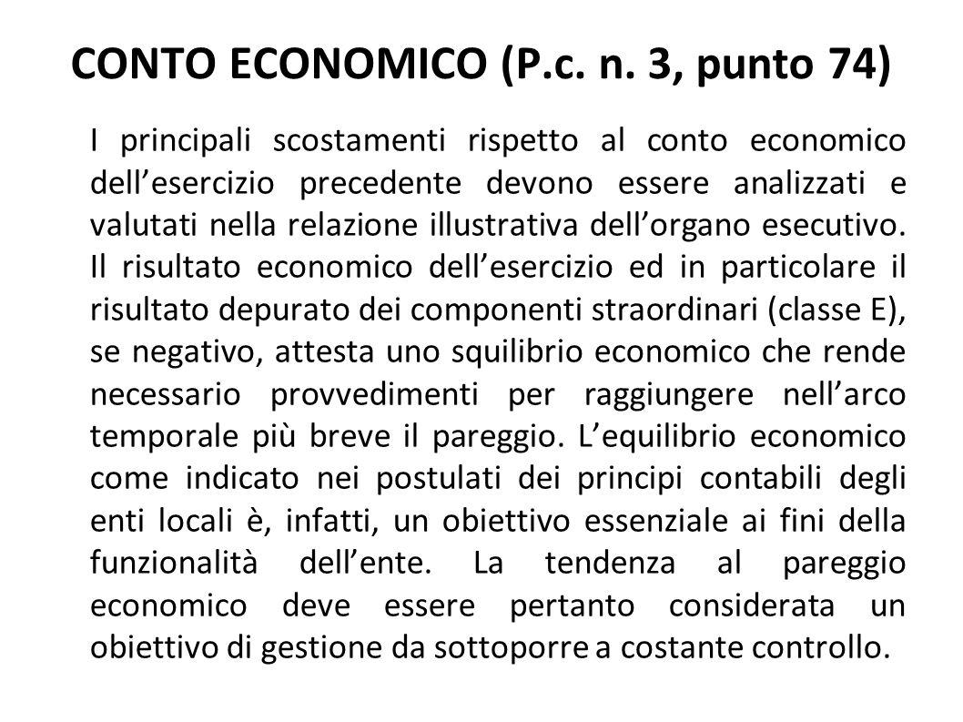 CONTO ECONOMICO (P.c. n. 3, punto 74) I principali scostamenti rispetto al conto economico dellesercizio precedente devono essere analizzati e valutat