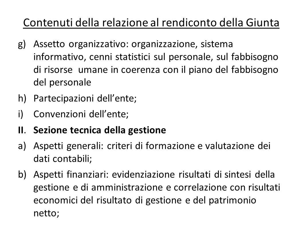 Contenuti della relazione al rendiconto della Giunta g)Assetto organizzativo: organizzazione, sistema informativo, cenni statistici sul personale, sul