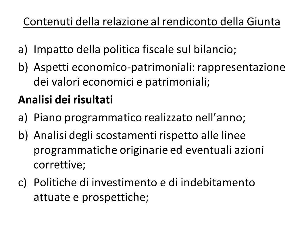 a)Impatto della politica fiscale sul bilancio; b)Aspetti economico-patrimoniali: rappresentazione dei valori economici e patrimoniali; Analisi dei ris
