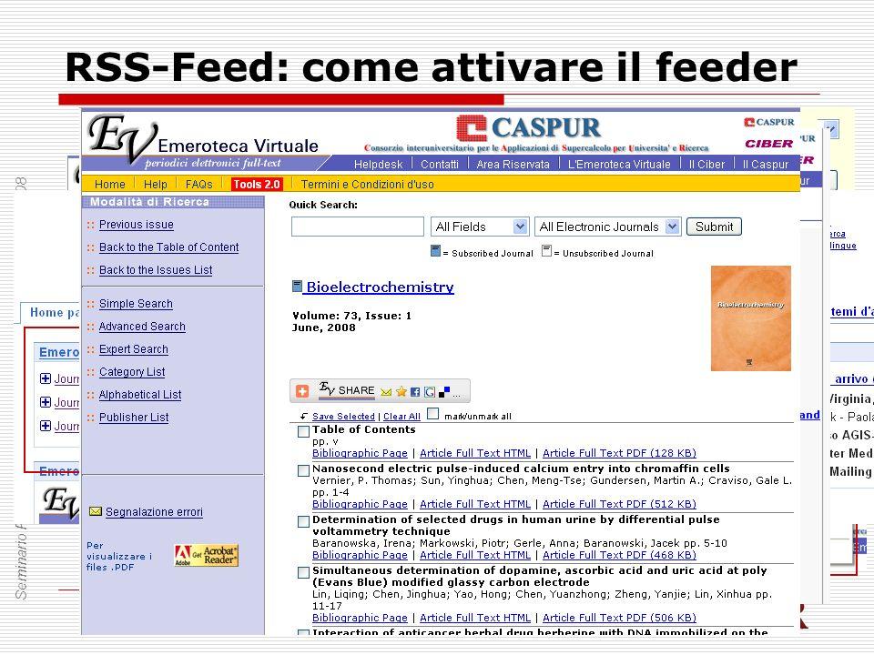 RSS-Feed: come attivare il feeder Seminario Primaverile CIBER 2008 – Amalfi – 11-13 giugno 2008