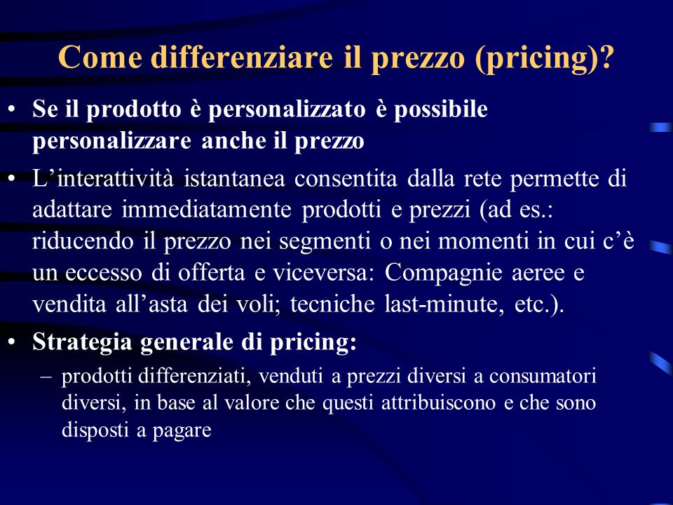 Come differenziare il prezzo (pricing).
