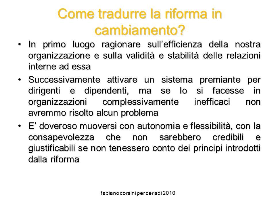 fabiano corsini per cerisdi 2010 Come tradurre la riforma in cambiamento.