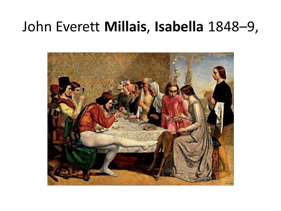 John Everett Millais, Isabella 1848–9,
