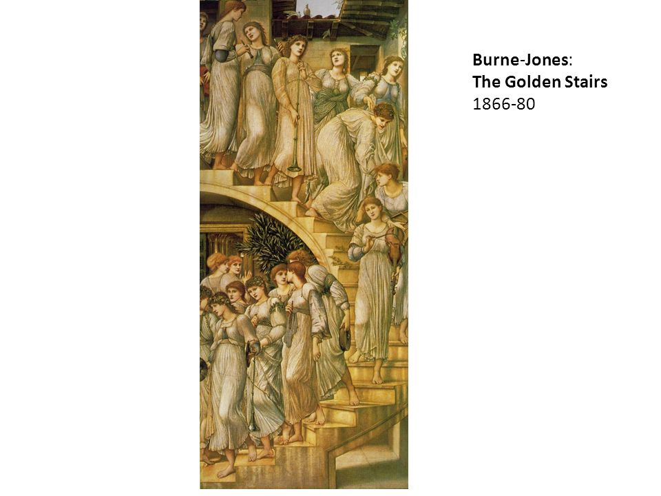 Burne-Jones: The Golden Stairs 1866-80