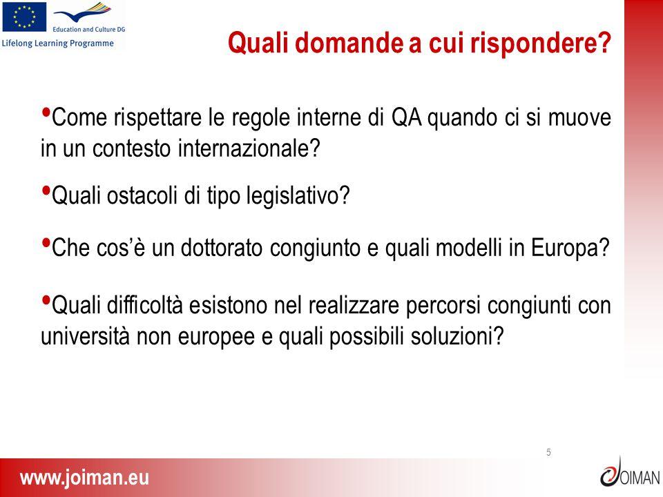 www.joiman.eu 5 Quali domande a cui rispondere? Come rispettare le regole interne di QA quando ci si muove in un contesto internazionale? Quali ostaco