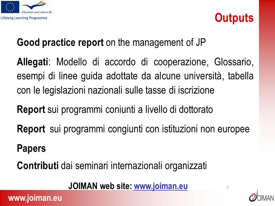www.joiman.eu 7 Outputs Good practice report on the management of JP Allegati : Modello di accordo di cooperazione, Glossario, esempi di linee guida a