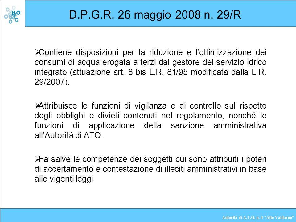 D.P.G.R. 26 maggio 2008 n. 29/R Contiene disposizioni per la riduzione e lottimizzazione dei consumi di acqua erogata a terzi dal gestore del servizio