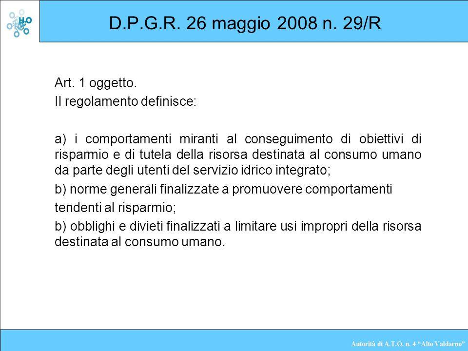 D.P.G.R. 26 maggio 2008 n. 29/R Art. 1 oggetto. Il regolamento definisce: a) i comportamenti miranti al conseguimento di obiettivi di risparmio e di t