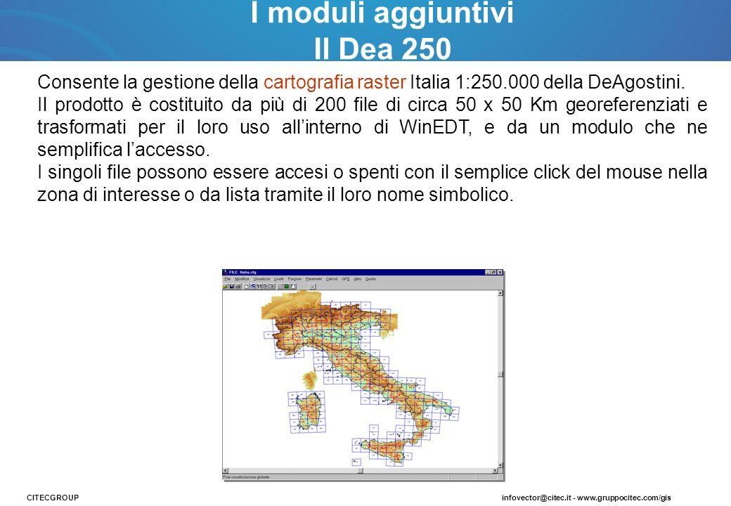 Consente la gestione della cartografia raster Italia 1:250.000 della DeAgostini. Il prodotto è costituito da più di 200 file di circa 50 x 50 Km geore