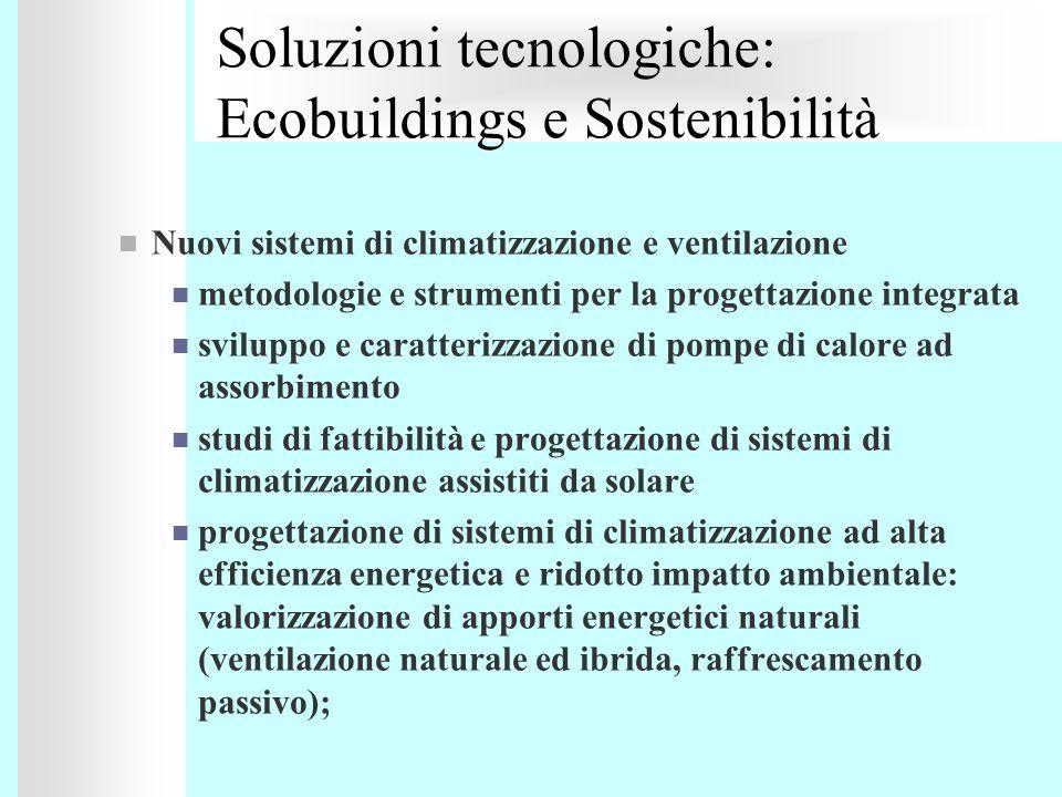 Nuovi sistemi di climatizzazione e ventilazione metodologie e strumenti per la progettazione integrata sviluppo e caratterizzazione di pompe di calore
