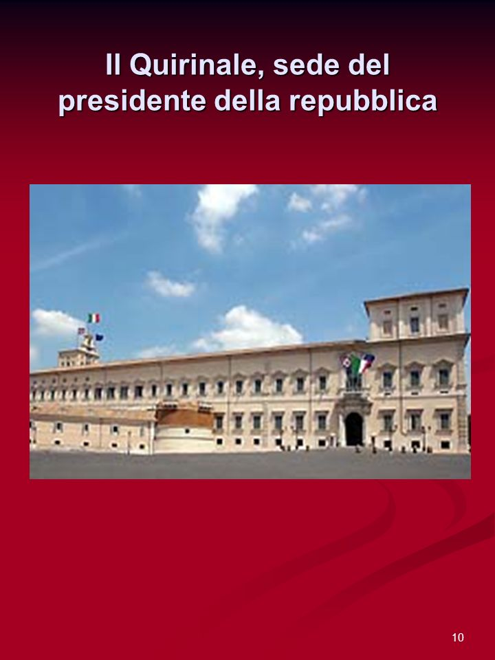 10 Il Quirinale, sede del presidente della repubblica