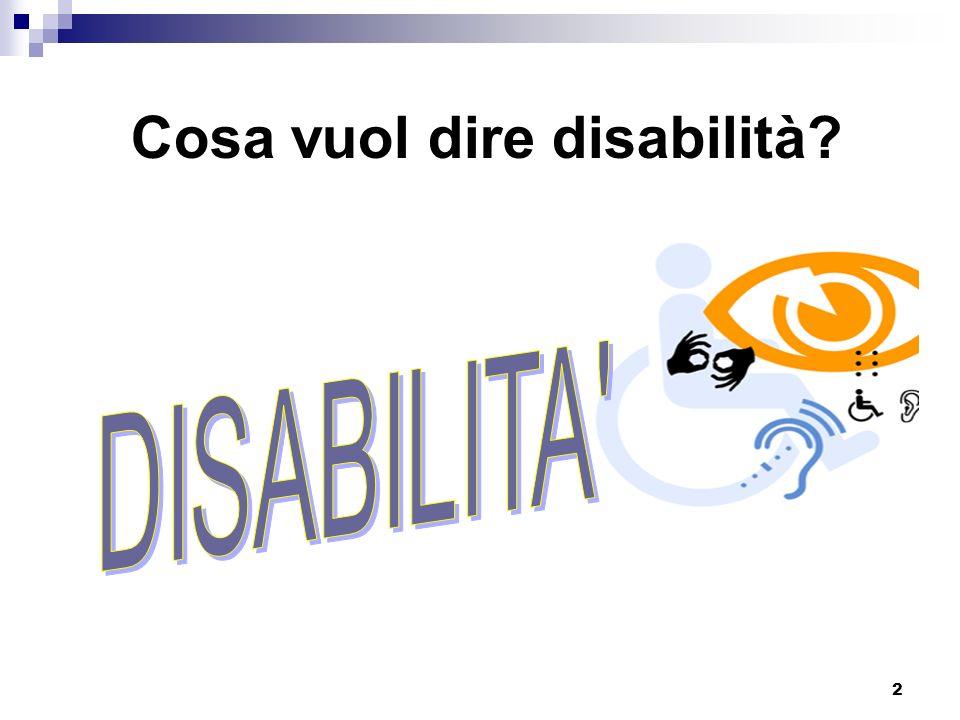 2 Cosa vuol dire disabilità?
