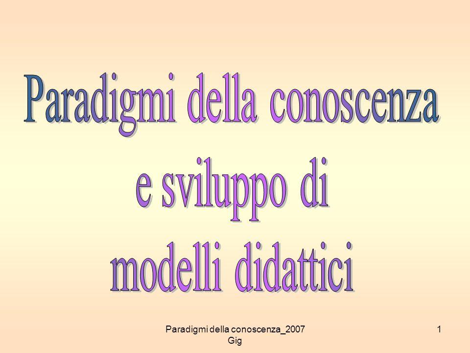 Paradigmi della conoscenza_2007 Gig 1