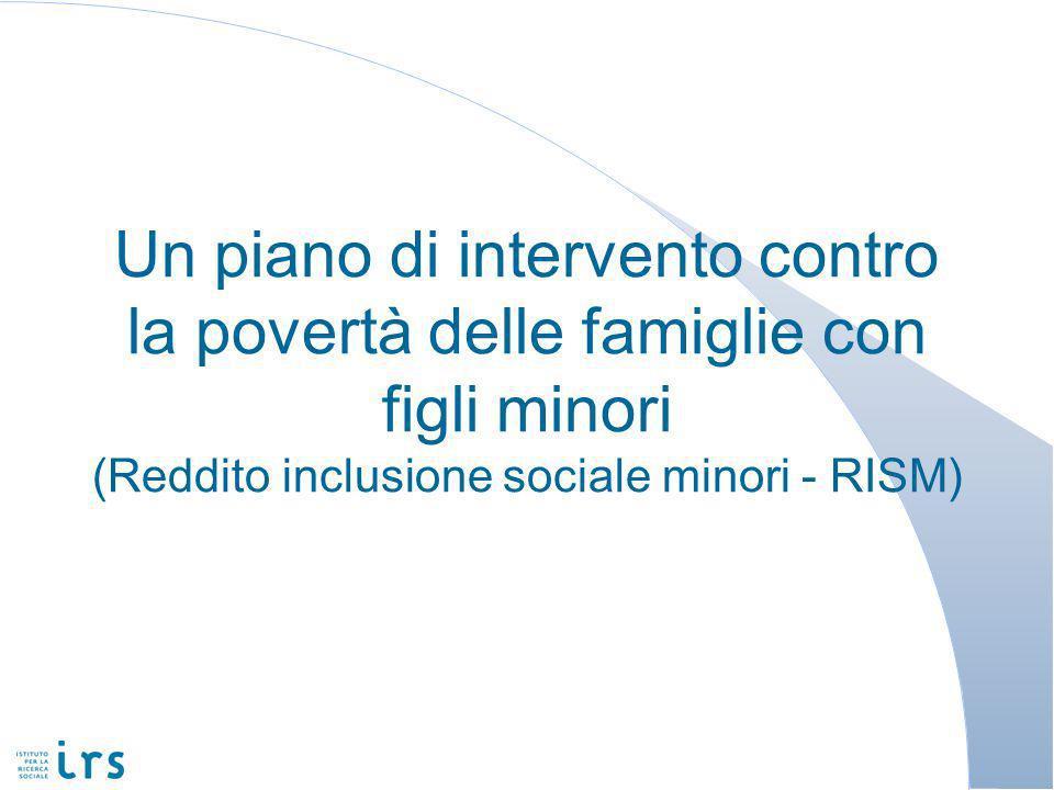 Un piano di intervento contro la povertà delle famiglie con figli minori (Reddito inclusione sociale minori - RISM)