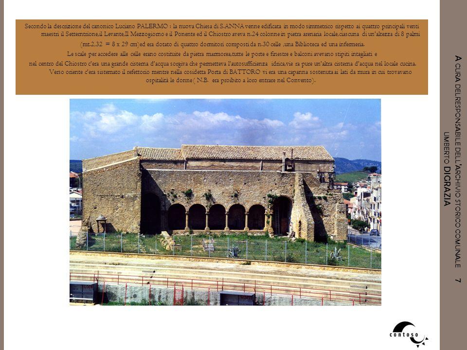 A CURA DELRESPONSABILE DELL ' ARCHIVIO STORICO COMUNALE 7 UMBERTO DIGRAZIA Secondo la descrizione del canonico Luciano PALERMO : la nuova Chiesa di S.