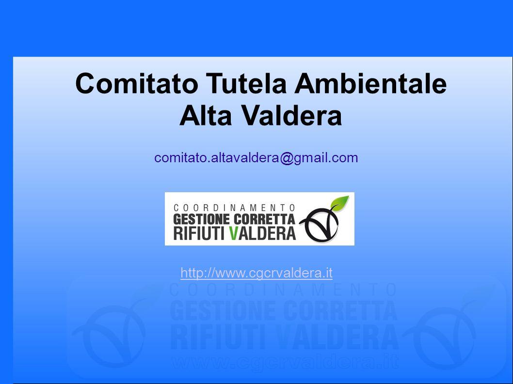 http://www.cgcrvaldera.it Comitato Tutela Ambientale Alta Valdera comitato.altavaldera@gmail.com