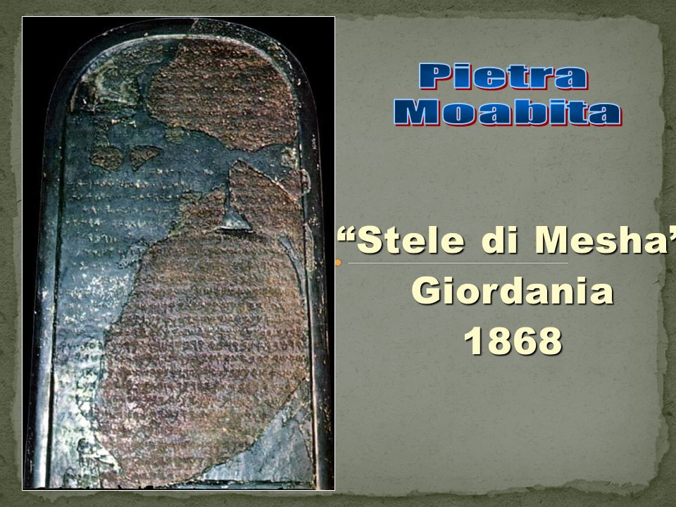 Stele di Mesha Giordania1868.